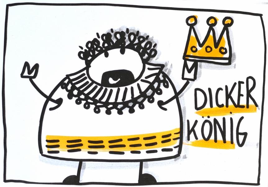 Dicker König